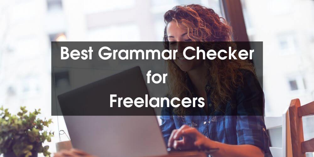 Best Grammar Checker Freelancers