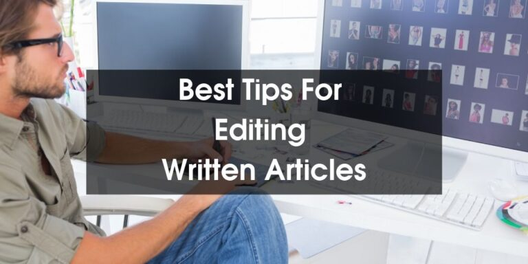 Tips for Editing Written Articles